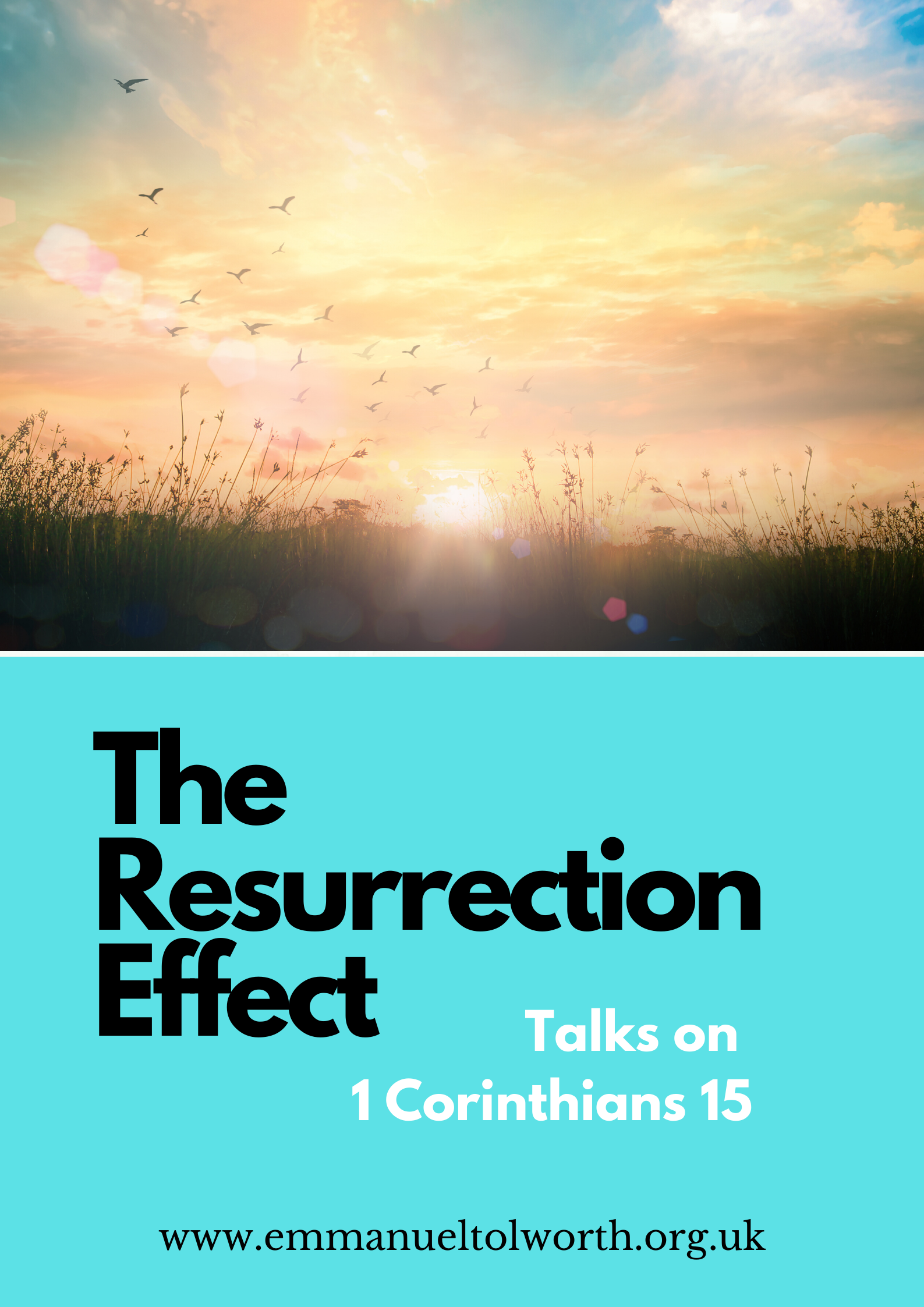 1 Corinthians 15:20-28 – The implications of the Resurrection number 3: God's Kingdom Will Come